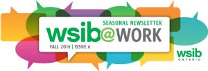 WSIB Newsletter - Fall 2016